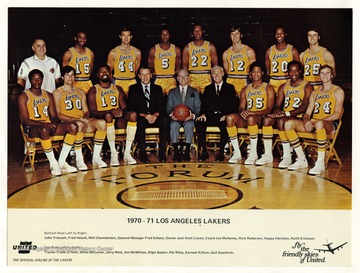 West (No. 44) played for the Los Angeles Lakers after his basketball career at West Virginia University from 1960 to 1974. The team is pictured here in an advertisement for United Airline.Pictured on the bottom row, from left to right, is John Tresvant, Fred Hetzel, Wilt Chamberlain, General Manager Fred Schaus, Owner Jack Kent Cooke, Coach Joe Mullaney, Rick Roberson, Happy Hairston, and Keith Erickson.In the top row, from left to right, is Trainer Frank O'Neill, Willie McCarter, Jerry West, Jim McMillian, Elgin Baylor, Pat Riley, Earnest Killum, and Gail Goodrich.